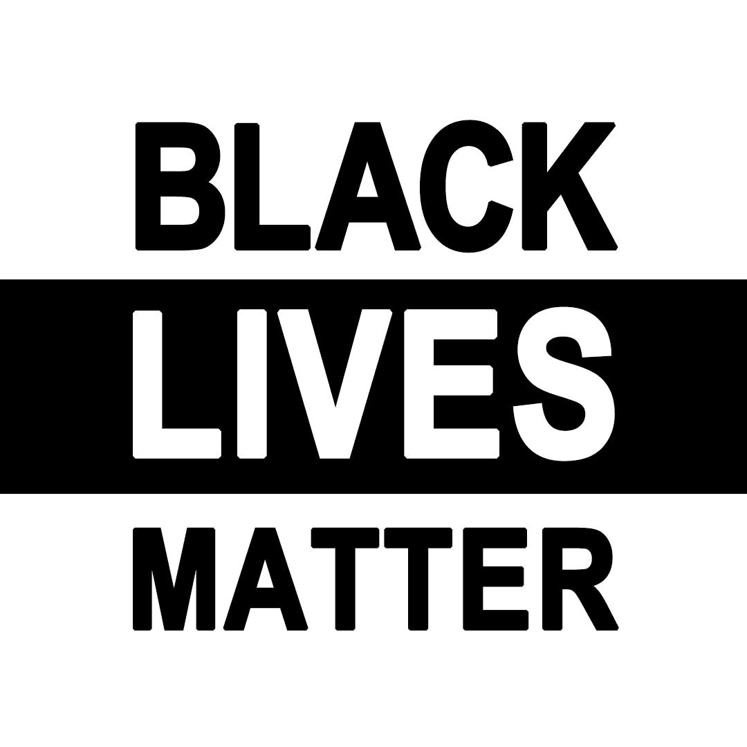text stating: BLACK LIVES MATTER